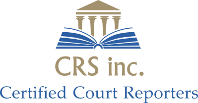 CRS Inc. Certified Court Reporters and Videographers